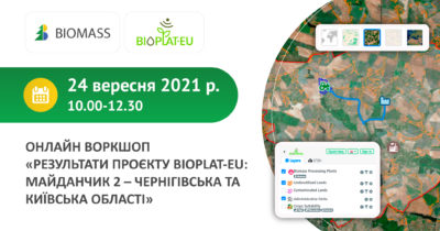 """Online Workshop """"Results of the BIOPLAT-EU project: Case Study 2 – Chernyhiv and Kyiv regions"""""""